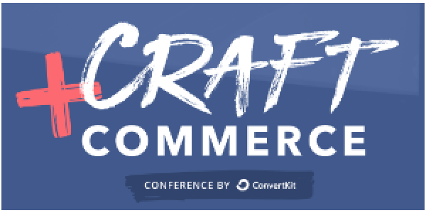Craft + Commerce Conference