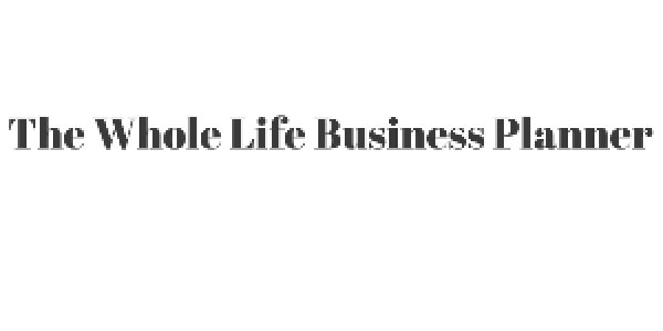 Whole Life Business Planner